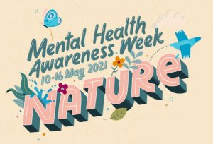 Mental Health Awareness Week (10th-16th May)