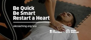 UK Coaching's Sudden Cardiac Arrest Digital Toolkit: Learn to Be Quick, Smart and Restart a Heart